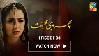 Phir Wohi Mohabbat Episode 9 in HD
