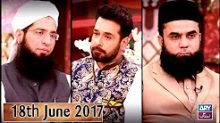 Salam Zindagi With Faisal Qureshi in HD 18th June 2017