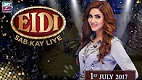 Eidi Sab Kay Liye in HD 1st July 2017
