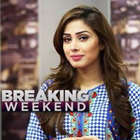 Breaking Weekend 31st Dec 2017