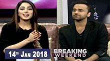 Breaking Weekend in HD 14th January 2018
