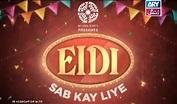 Eidi Sab Kay Liye 20th Jan 2018