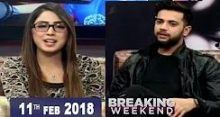 Breaking Weekend in HD 11th February 2018