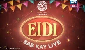 Eidi Sab Kay Liye 9th March 2018