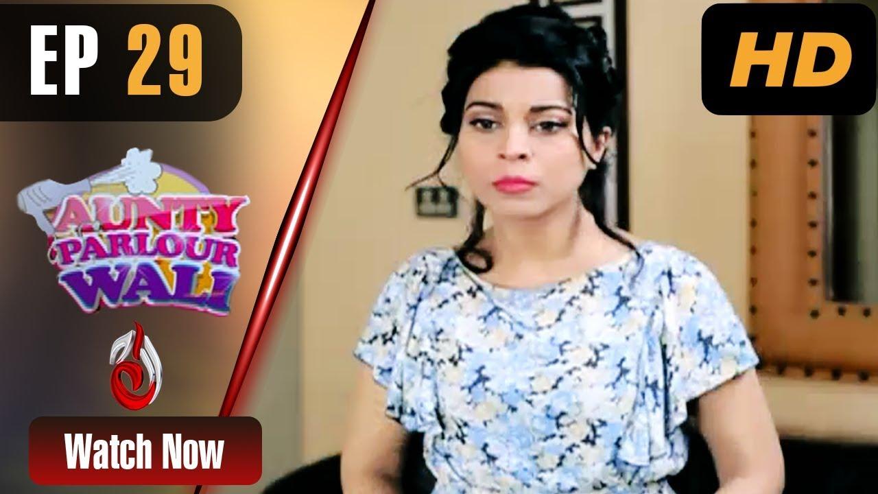 Aunty Parlour Wali Episode 29