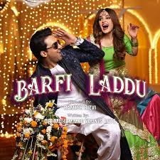 Barfi Laddu Episode 4