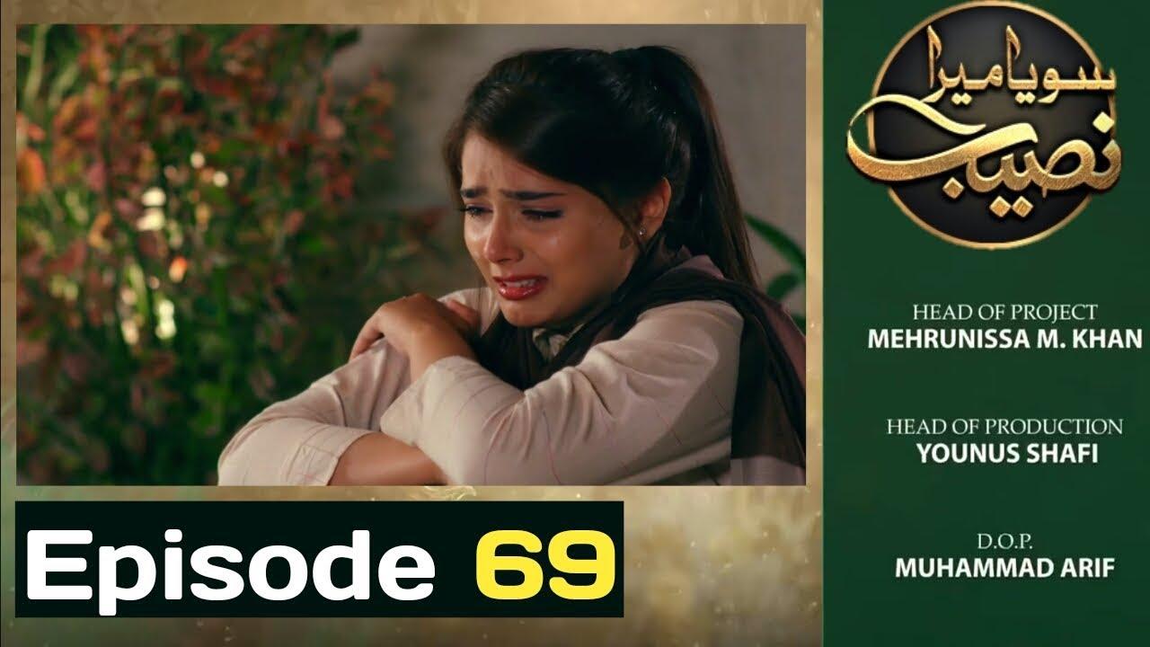 Soya mera Naseeb Episode 69