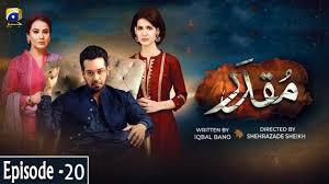 Muqaddar Episode 20