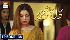 Mera Dil Mera Dushman Episode 38