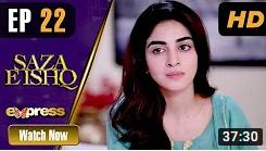 Saza E Ishq Episode 22