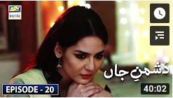 Dushman e Jaan Episode 20