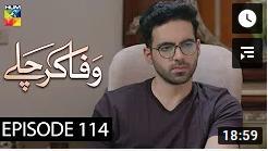 Wafa Kar Chalay Episode 114