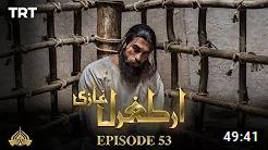 Ertugrul Ghazi Episode 53