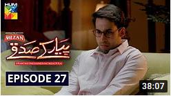 Pyar Ke Sadqay Episode 27