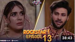 Rockstar Episode 13