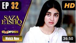 Saza E Ishq Episode 32