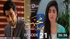 Muhabbat Khel Tamasha Episode 21