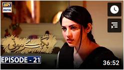 Bikhray Moti Episode 21