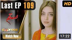 Sitam Last Episode 109