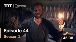 Ertugrul Ghazi Season 2 Episode 44