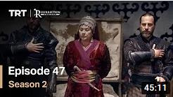 Ertugrul Ghazi Season 2 Episode 47