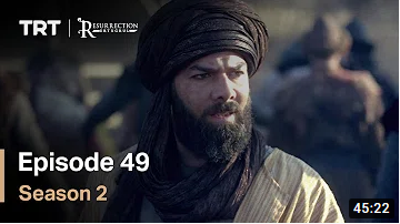 Ertugrul Ghazi Season 2 Episode 49
