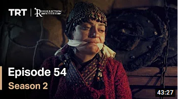 Ertugrul Ghazi Season 2 Episode 54