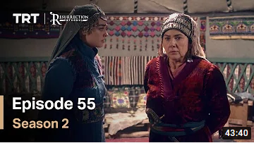 Ertugrul Ghazi Season 2 Episode 55