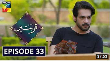 Qurbatain Episode 33