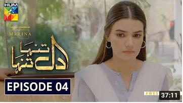Dil Tanha Tanha Episode 4