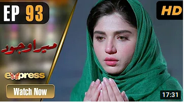Mera Wajood episode 93