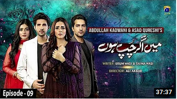Main Agar Chup Hoon episode 9