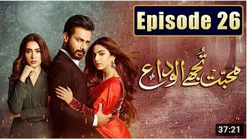 Mohabbat Tujhe Alvida Episode 26