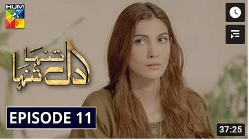 Dil Tanha Tanha Episode 11