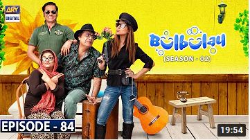Bulbulay episode 84