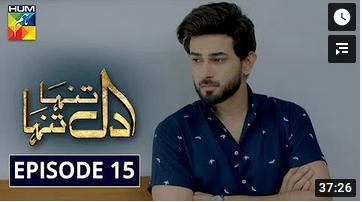 Dil Tanha Tanha Episode 15