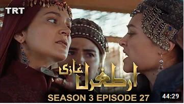 Ertugrul Ghazi Season 3 Episode 27