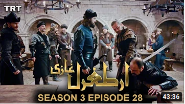Ertugrul Ghazi Season 3 Episode 28