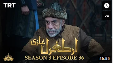 Ertugrul Ghazi Season 3 Episode 36