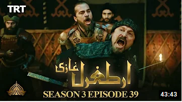 Ertugrul Ghazi Season 3 Episode 39