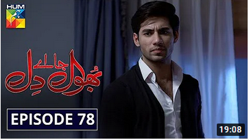 Bhool Jaa Ay Dil episode 78