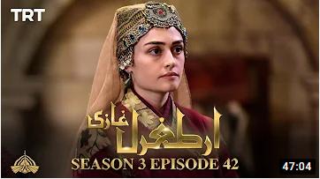 Ertugrul Ghazi Season 3 Episode 42