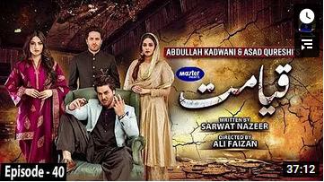 Qayamat Episode 40
