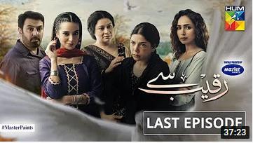 Raqeeb Se Last Episode 23