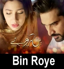 Bin Roye Episode 11 in HD