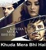 Khuda Mera Bhi Hai